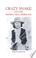 Crazy Snake And The Smoked Meat Rebellion