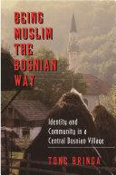 Pdf Being Muslim the Bosnian Way