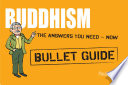 Buddhism: Bullet Guides