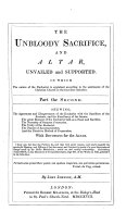 The Theological Works of the Rev  J  J   The Unbloody Sacrifice  Etc    Edited by R  O   I e  Robert Owen