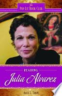 Reading Julia Alvarez Book