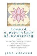 Toward a Psychology of Awakening