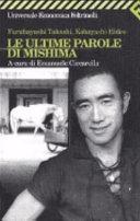 Le ultime parole di Mishima