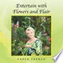 Entertain with Flowers and Flair