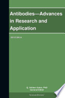 Antibodies   Advances in Research and Application  2013 Edition