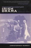 Twentieth-Century Irish Drama