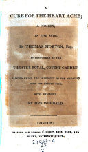 Pdf The Way to Get Married; Comedy in 5 Acts; Et Cure for the Heart Ache; a Comedy in 5 Acts; Speed the Plough; Comedy in 5 Acts; The School of Reform; Or How to Rule a Husband. Comedy in 5 Acts