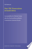 Post-TRC Prosecutions in South Africa