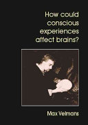 How Could Conscious Experiences Affect Brains?