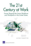 The 21st Century at Work: Forces Shaping the Future Workforce and Workplace in the United States Pdf/ePub eBook