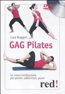 Gag pilates. La nuova tonificazione per gambe, addominali, glutei. DVD
