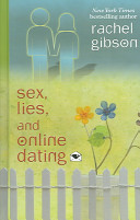 Sex  Lies  and Online Dating   Rachel Gibson   Google Books Google Books Sex  Lies  and Online Dating  middot  Rachel Gibson No preview available
