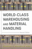World Class Warehousing and Material Handling  Second Edition