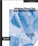 Validating Clinical Trial Data Reporting with SAS