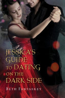Pdf Jessica's Guide to Dating on the Dark Side Telecharger