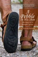 A Pebble in His Shoe