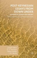 Post Keynesian Essays from Down Under Volume IV  Essays on Theory