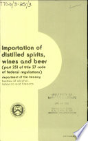Importation of Distilled Spirits  Wines  and Beer