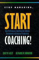 Stop Managing  Start Coaching