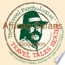 Travel Tales Collections African Safaris Book
