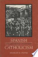 Spanish Catholicism Book