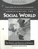Study Guide and Activities to Accompany Investigating the Social World : the Process and Practice of Research, Second Ed