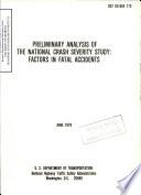 Preliminary Analysis of the National Crash Severity Study