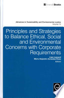 Principles And Strategies To Balance Ethical Social And Environmental Concerns With Corporate Requirements Book PDF