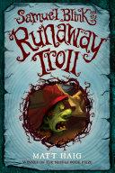 Samuel Blink and the Runaway Troll ebook