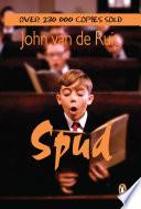 """""""Spud"""" by John van de Ruit"""