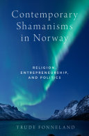 Contemporary Shamanisms in Norway
