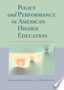 Policy and Performance in American Higher Education