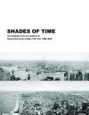 Cover of Shades of Time : an exhibition from the archive of Korean-American artists, Part two: 1989-2001