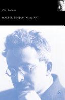 Walter Benjamin and Art