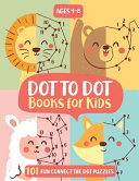 Dot To Dot Books For Kids Ages 4 8 Book