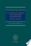 Letters of Credit and Demand Guarantees: Defences to Payment