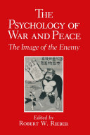 Pdf The Psychology of War and Peace