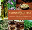 The Mediterranean Herb Cookbook
