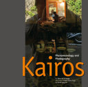 Kairos: Phenomenology and Photography