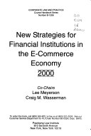 New Strategies for Financial Institutions in the E commerce Economy