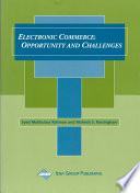 Electronic Commerce Opportunity And Challenges