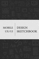 Mobile UX/UI Design Sketchbook