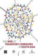 The WEB of Transport Corridors in South Asia [Pdf/ePub] eBook