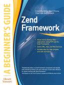 Zend Framework  A Beginner s Guide