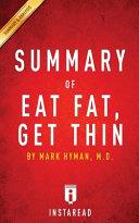 Summary of Eat Fat  Get Thin