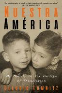 Nuestra América: My Family in the Vertigo of Translation