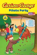 Curious George Pinata Party Book PDF