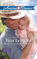 His Callahan Bride S Baby Mills Boon American Romance Callahan Cowboys Book 10