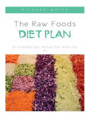 The Raw Foods Diet Plan