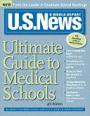 U S  News   World Report Ultimate Guide to Medical Schools